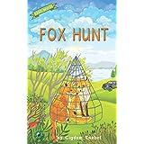 Fox Hunt: (Dyslexie Font) Decodable Chapter Books (The Kents' Quest)