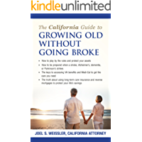 The California Guide to Growing Old Without Going Broke