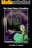 The Heart Stone Chronicles ~ The Swamp Fairy