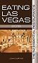 Eating Las Vegas 2018: The 52 Essential Restaurants