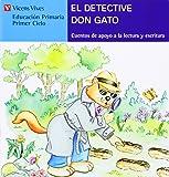 El Detective Don Gato. Serie Azul: 13 (Cuentos de Apoyo. serie Azul) - 9788431635565