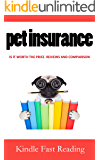 What is Pet Insurance: Is it Worth the Price Reviews and Comparison