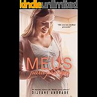 Meus para proteger: Minha para Adorar - Livro 2