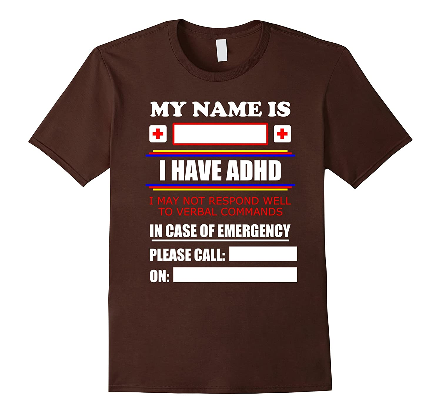 ADHD Emergency Contact Information T Shirt You Personalise-TD