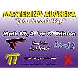 Mastering Algebra John Saxon's Way: Math 87, 2nd or 3rd Edition DVD Set