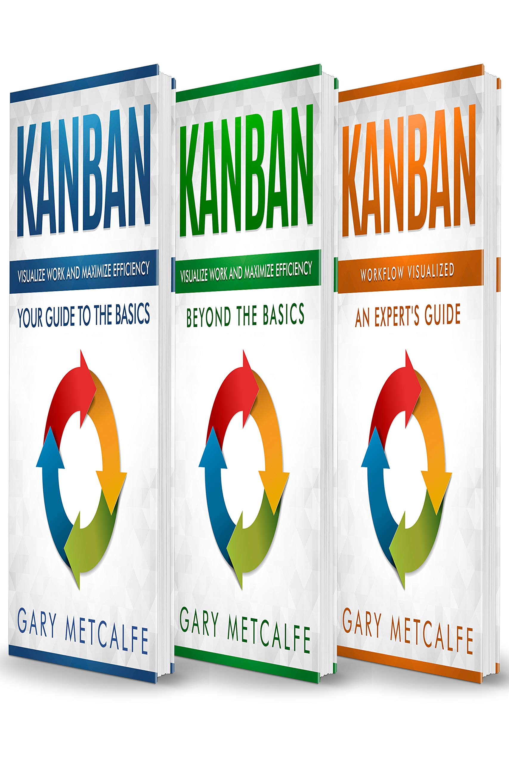 Kanban  3 Books In 1  Your Guide To The Basics+Beyond The Basics+Workflow Visualized  An Expert's Guide  English Edition