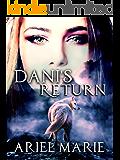 Dani's Return
