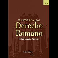 Historia del Derecho Romano: 5 Edición (Spanish Edition)