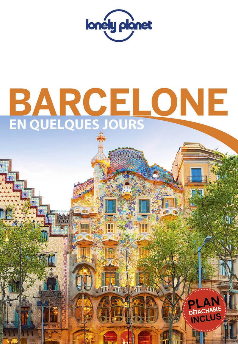 Barcelone En Quelques Jours - 5ed Poche – 16 mars 2017 Lonely Planet LONELY PLANET 2816163318 Guide d'Europe TRAVEL / Europe / General