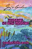 Joy's Garden Mystery of Two Sisters (Volume 2)