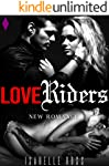 Love Riders: (New Romance) (French Edition)