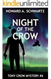 Night of the Crow (Tony Crow mystery series Book 6)