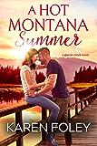 A Hot Montana Summer (Glacier Creek Book 1)