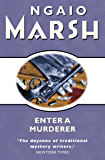 Enter a Murderer (The Ngaio Marsh Collection)