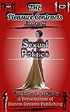 The Pleasure Contracts-Contract #6:  Sexual Politics