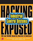 Hacking Exposed Industrial Control Systems: ICS and SCADA Security Secrets & Solutions (English Edition)