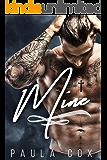 Mine: a Dark Mafia Romance