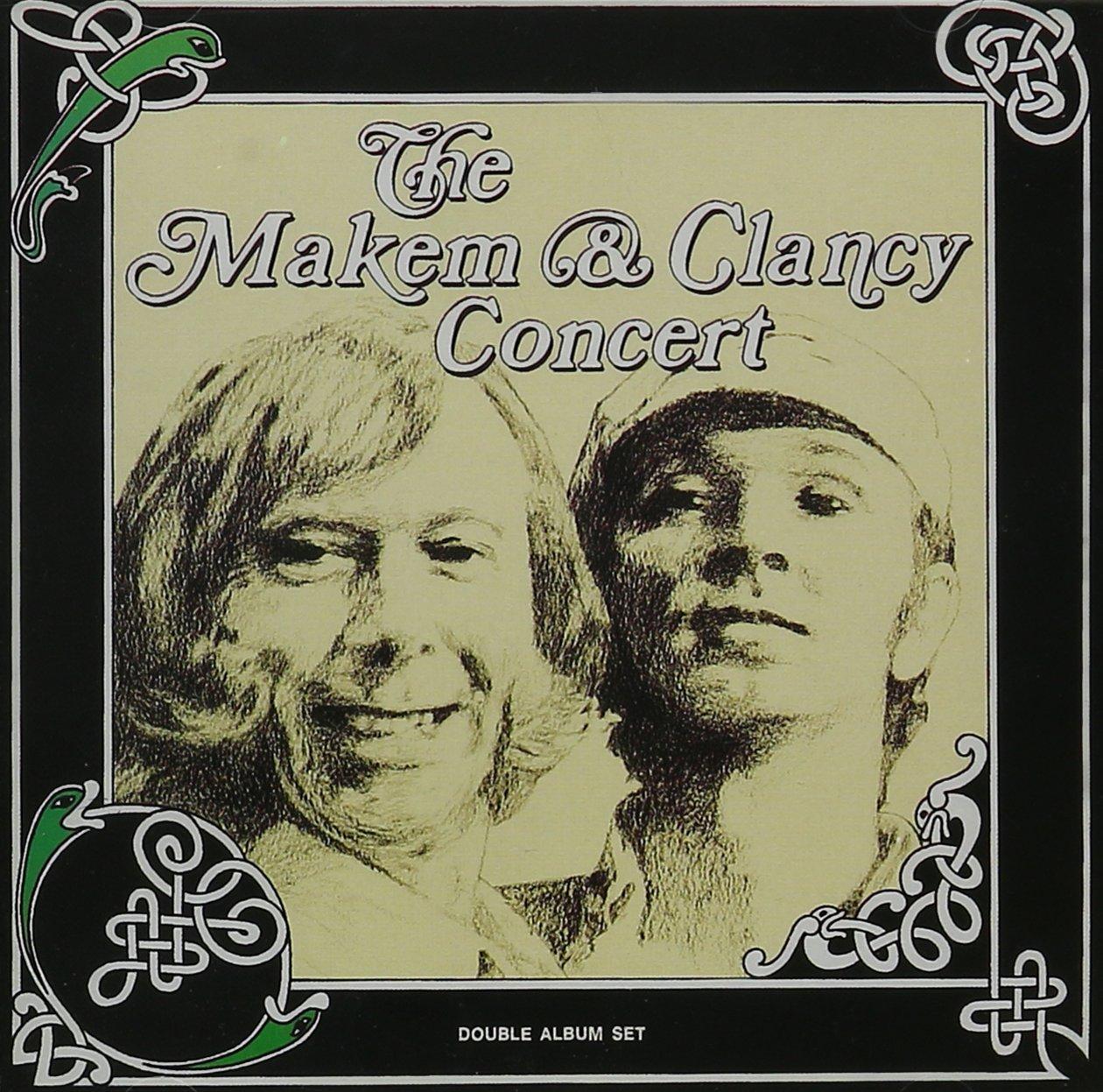 The Makem & Clancy Concert