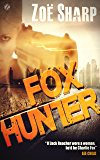 FOX HUNTER: (crime mystery thriller series) (Charlie Fox Book 12)