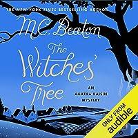 Agatha Raisin: The Witches' Tree: Agatha Raisin, Book 28