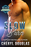 Slow Burn (The Exes #4)