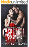 Cruel Intentions: A Dark High School Bully Romance (Rydeville Elite Book 1)