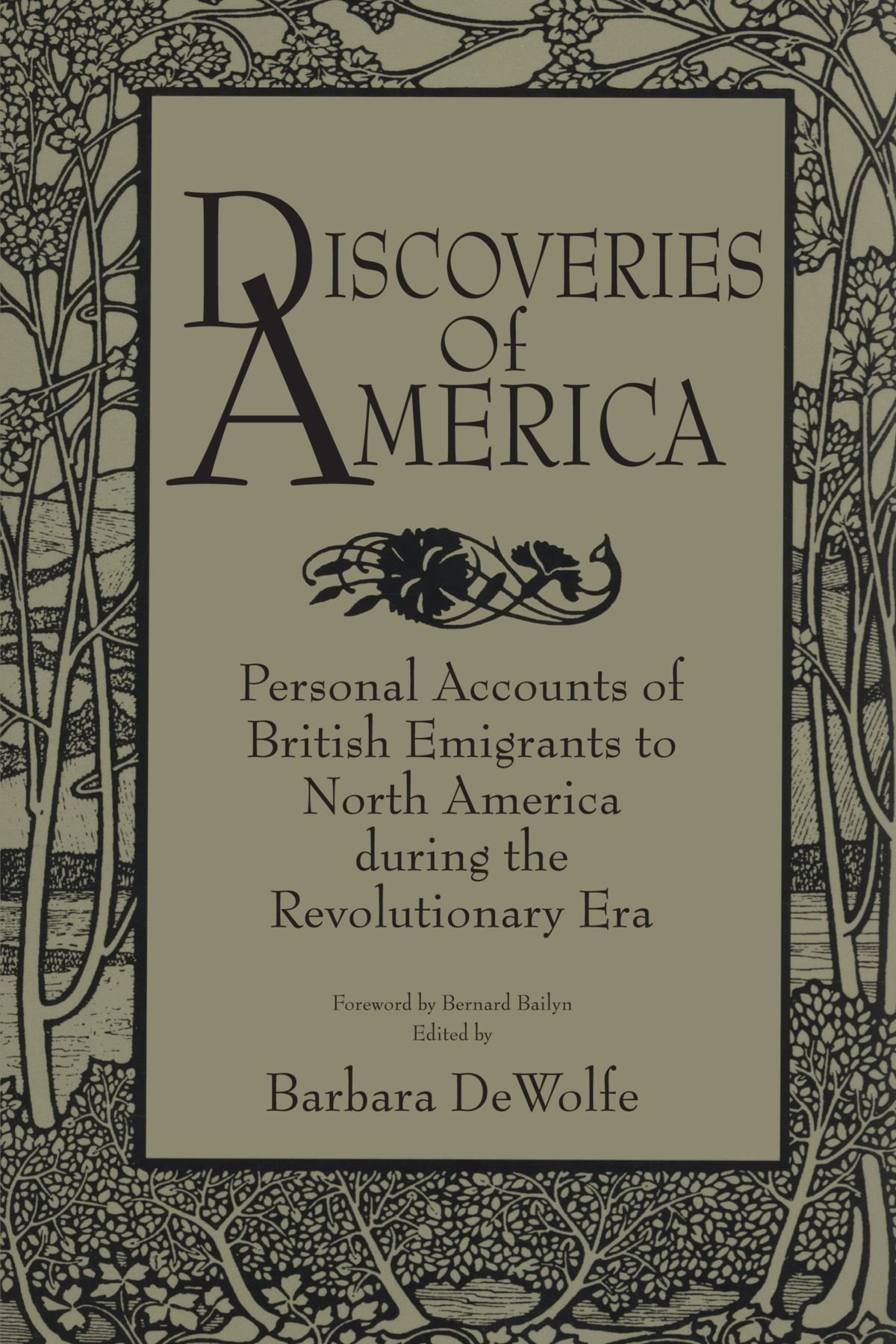 Read Online Discoveries of America: Personal Accounts of British Emigrants to North America during the Revolutionary Era PDF