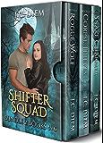 Shifter Squad: Bundle 2: Books 4 - 6