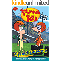 Phineas and Ferb: Speed Demons (Phineas and Ferb Novelizations Series Book 1)