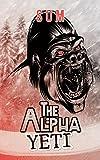 The Alpha Yeti