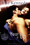 Heat It Up: Out of Uniform, Book 4