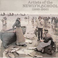 Artists of the Newlyn School (1880-1900): An exhibition organised by the Newlyn Orion Galleries, 1979