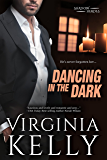 Dancing in the Dark: A Novella (Shadow Heroes Book 1)