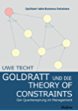 Goldratt and the Theory of Constraints: Der Quantensprung im Management (QuiStainable Business Solutions 3)
