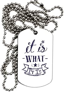 TOOLOUD It is What It is Adult Dog Tag Chain Necklace