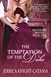 The Temptation of the Duke (The Wetherby Brides, Book 5)