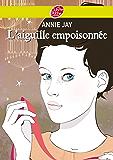 Complots à Versailles - Tome 3: L'aiguille empoisonnée (Historique t. 1550)