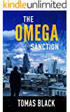 The Omega Sanction: A mystery crime thriller (Ben Drummond Book 1)