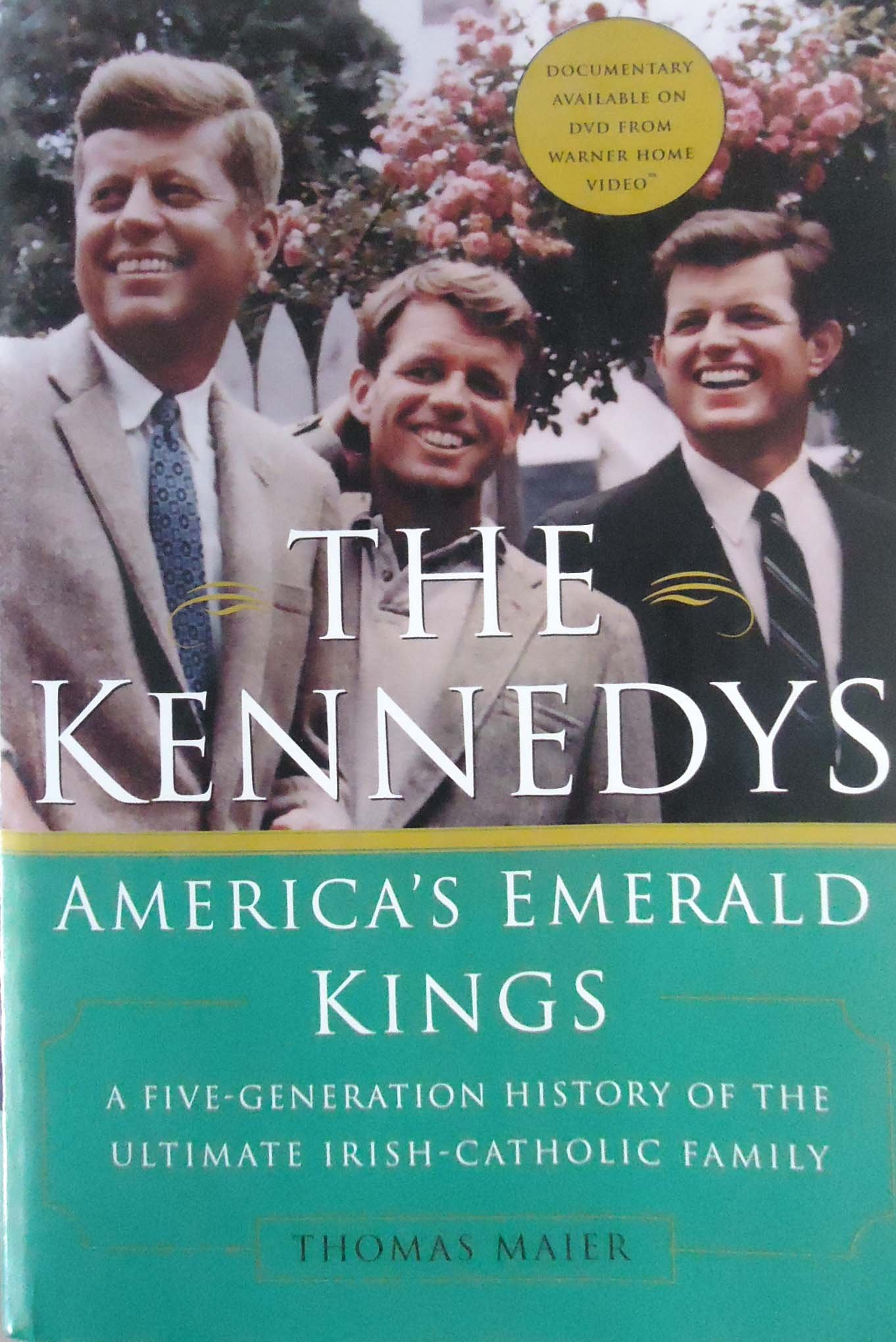 The Kennedys: America\'s Emerald Kings: A Five-Generation History of ...