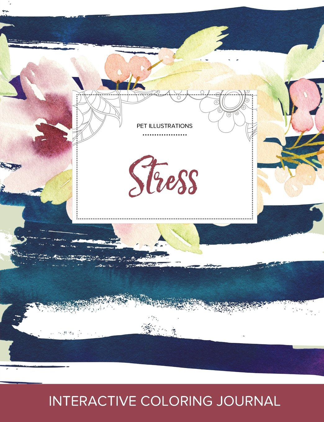 Adult Coloring Journal: Stress (Pet Illustrations, Nautical Floral) PDF