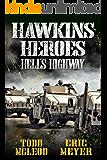 Hawkins' Heroes: Hell's Highway
