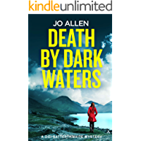 Death by Dark Waters (A DCI Satterthwaite Mystery Book 1)