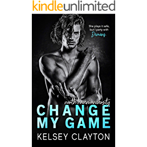 Change My Game: An Emotional Second Chance Romance (North Haven University Book 2)