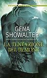 La tentazione del demone: Demon's fire | Demon's Prison | Demon's Eyes