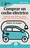 GuíaBurros Comprar coche eléctrico: Todo lo que necesitas saber para comprar un coche eléctrico