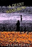 A Deadly Wind Blows: an Al Pennyback mystery (Al Pennyback Mysteries Book 19)