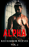 Alpha: Bay Harbor Wolves Vol. 2
