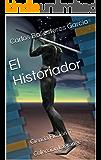 El Historiador: Ciencia Ficción 7  Colección Lagrange (Colección Lagrage)