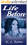 Life Before: A Novel (English Edition)