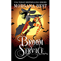 Broom Service: Witch Cozy Mystery (Sea Witch Cozy Mysteries Book 5)